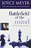 Battlefield of the Mind (0340954221) by Joyce Meyer