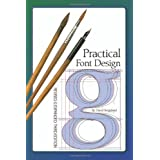 Practical Font Design, Third Editionby David Bergsland