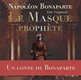 Le masque prophète : conte