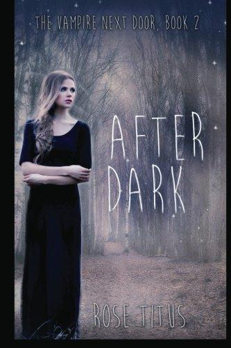 After Dark: Volume 2 (The Vampire Next Door)