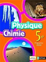 Physique Chimie 5e : Programme 2010