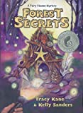 Forest Secrets: A Fairy Houses Mystery�� [FOREST SECRETS] [Paperback]
