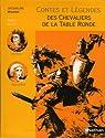 Contes et Légendes des chevaliers de la Table ronde : D'après Chrétien de Troyes par Mirande