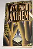 Anthem: Library Edition (0451166833) by Ayn Rand