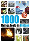 1000 things to do in Britain 2nd edit...