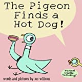 The Pigeon Finds a Hot Dog! (Hardcover Book & CD Audiobook Set)