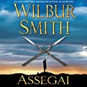 Assegai (       UNABRIDGED) by Wilbur Smith Narrated by Simon Vance