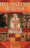 A Piece of Justice: An Imogen Quy Mystery (031229252X) by Walsh, Jill Paton