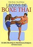 echange, troc Claire Braun, Pascal Mortier - Leçons de boxe thaï
