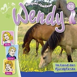 Im Land der Fjordpferde (Wendy 53) Hörspiel