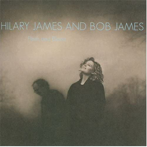 Amazon.com: Hilary James, Bob James: Flesh & Blood: Music