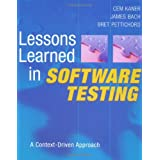 Lessons Learned in Software Testing: A Context-Driven Approach ~ Cem Kaner