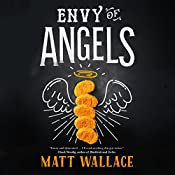 Envy of Angels: A Sin du Jour Affair | Matt Wallace