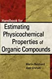 img - for Handbook for Estimating Physiochemical Properties of Organic Compounds book / textbook / text book