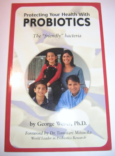 Image for Protecting Your Health with Probiotics - the 'friendly' Bacteria