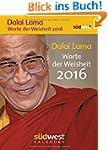 Dalai Lama - Worte der Weisheit 2016...