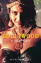 Cover of the book Bollywood: A History By Mihir Bose