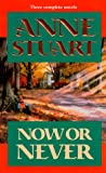 Now Or Never (By Request 3's) (0373201664) by Anne Stuart