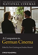 A Companion to German Cinema (CNCZ - Wiley Blackwell Companions to National Cinemas)