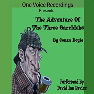 The Adventure of the Three Garridebs | [Arthur Conan Doyle]