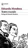 Teatro reunido par Eduardo Mendoza