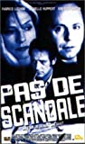 echange, troc Pas de scandale [VHS]