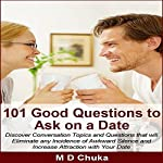 101 Good Questions to Ask on a Date | Maurice D. Chuka
