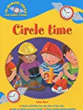 Circle Time (10-minute Ideas for the Early Years) (0439971144) by Mort, Linda
