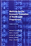 Methods for the Economic Evaluation of Health Care Programmes (Oxford Medical Publications) (0198529449) by Drummond, Michael F.