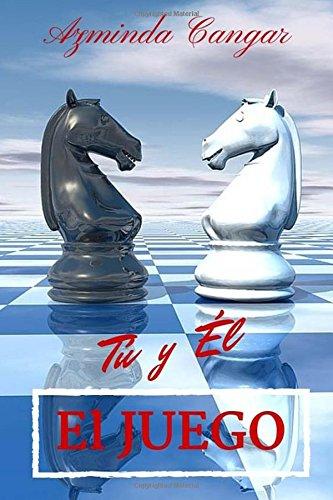 El Juego: Tú y Él: Volume 2