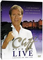 Cliff Richard: Live (Castles in the Air) [DVD]