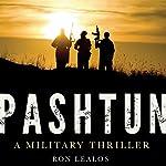 Pashtun: A Military Thriller | Ron Lealos