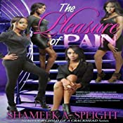 The Pleasure of Pain | [Shameek Speight]