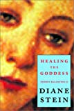 Healing the Goddess: Essential Energy Balancing II (1580911293) by Stein, Diane