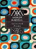 Andrew Marvell: Selected Poems (Poetry Classics) (0747522596) by Marvell, Andrew
