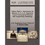 Gillies (Neil) V. Aeronaves de Mexico, S. A. U.S. Supreme Court Transcript of Record with Supporting Pleadings...