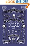 Tales from the Dead of Night: Thirtee...