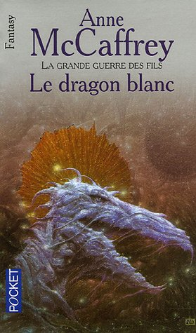 La Ballade de Pern : Le dragon blanc [Roman] [MULTI]