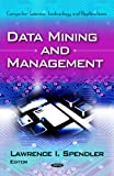 Data Mining and Management (Computer Science, Technology and Applications)