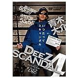 DeeZ SCANDAL 4 [DVD]