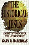 The Historical Jesus: Ancient Evidenc...