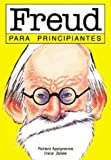 Freud para principiantes / Freud for Beginners (Documentales Ilustrados) (Spanish Edition)