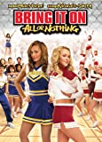 Bring It On: All Or Nothing [DVD] [2006] [Region 1] [US Import] [NTSC]