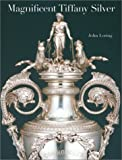 Magnificent Tiffany Silver (0810942739) by Loring, John