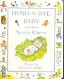 Hush a Bye Baby Nursery Rhymes (0333780868) by Currey, Anna