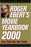 Roger Ebert's Movie Yearbook 2000 (0740700278) by Ebert, Roger