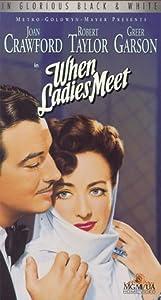 When Ladies Meet [VHS]
