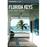Insiders' Guide® to the Florida Keys and Key West, 10th (Insiders' Guide Series) ~ Victoria Shearer