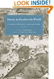 Stories to Awaken the World: A Ming Dynasty Collection, Volume 3