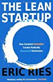 Eric Ries The Lean Startup: How Constant Innovation Creates Radically Successful Businesses by Ries, Eric on 06/10/2011 unknown edition